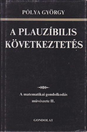 A matematikai gondolkodás művészete II.