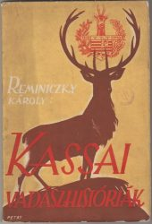 Kassai vadászhistóriák