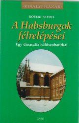A Habsburgok félrelépései