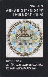 Az ősi magyar rovásírás és mai alkalmazásai