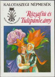 Rózsafiú és Tulipánleány