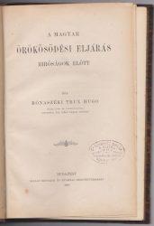 A magyar örökösödési eljárás bíróságok előtt