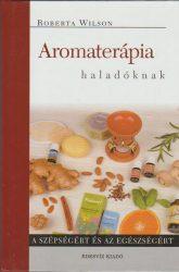 Aromaterápia haladóknak
