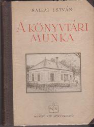 A könyvtári munka (üzemi és  falusi könyvtárakban)