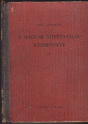 A magyar növényvilág kézikönyve I.