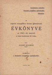 A soproni evangélikus líceum (gimnázium) évkönyve az 1943-44. tanévről az iskola fennállásának 387. évében