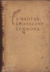 A magyar háziasszony lexikona