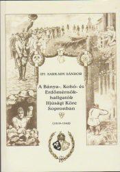 A Bánya-, Kohó- és Erdőmérnök-hallgatók Ifjúsági Köre Sopronban (1919-1948)