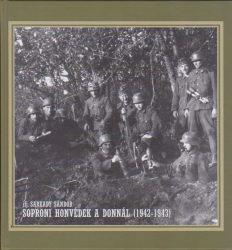 Soproni honvédek a Donnál (1942-1943)