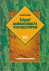 Faipari szakmai képzés - feladatgyűjtemény