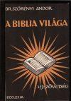A Biblia világa. Az Újszövetség