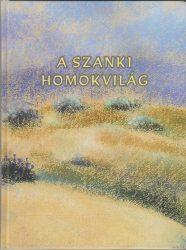 A szanki homokvilág Gy. Szabó Béla művészetében