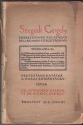 Szegedi Gergely énekeskönyve XVI. századbeli román forditásban