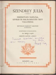 Szendrey Julia ismeretlen naplója, levelei és halálos ágyán tett vallomása