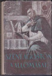 Szent Ágoston vallomásai I-II.