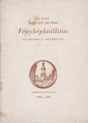 50 éves Jubiláris Művészi Fotokiállítás 1956. október 21-november 4-ig