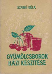 Gyümölcsborok házi készítése