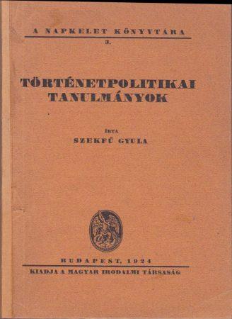 Történetpolitikai tanulmányok
