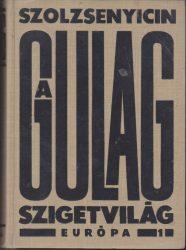 A Gulag szigetvilág 1918-1956. I-II-III. kötet