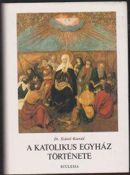 A katolikus egyház története I-II.