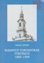 Budapesti toronyórák története 1889-1909