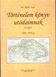 Történelem könyv utódaimnak III. kötet