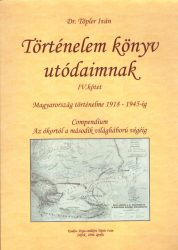 Történelem könyv utódaimnak IV. kötet
