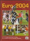Euro 2004. Portugália, 2004. június 12. - július 4.