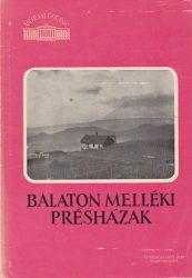 Balaton melléki présházak