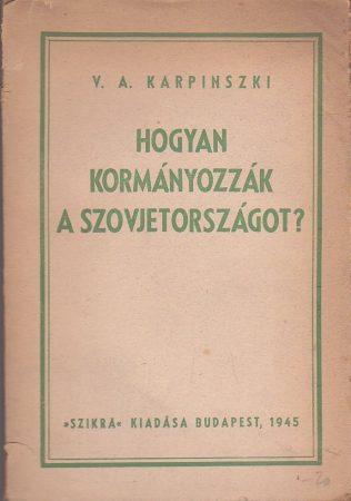Hogyan kormányozzák Szovjetországot?