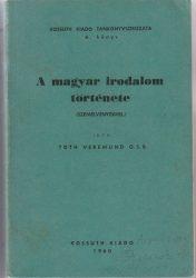 A magyar irodalom története (szemelvényekkel)
