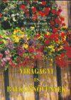 Virágágyi és balkonnövények