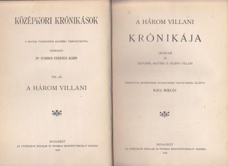 A három Villani krónikája. Croniche di Giovanni, Matteo e Filippo Villani