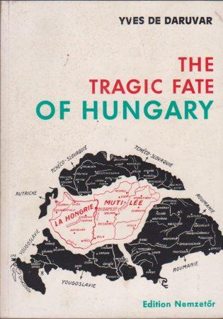 The Tragic Fate of Hungary