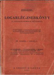 Logarléc-zsebkönyv. (A logarléc-számolás művészete)