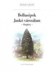Bolhasípok Jankó városában