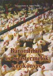 Baromfihús- és tojástermelők kézikönyve