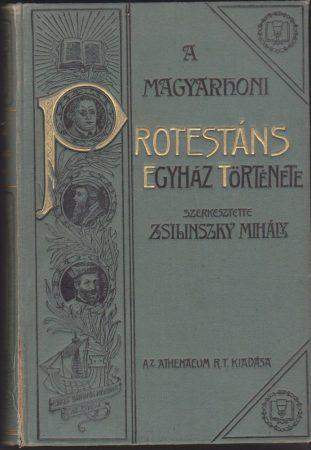A magyarhoni protestáns egyház története